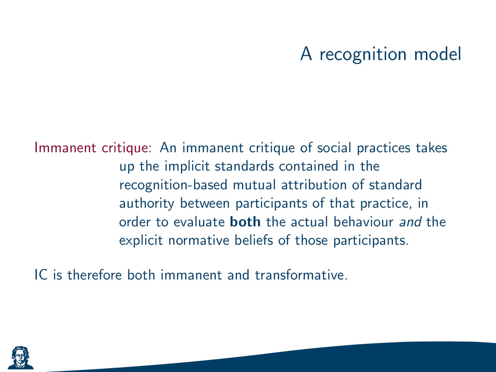 A recognition model Immanent critique: An imman...