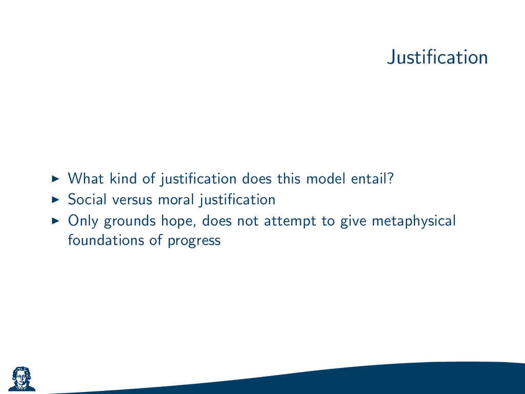 Justification What kind of justification does thi...