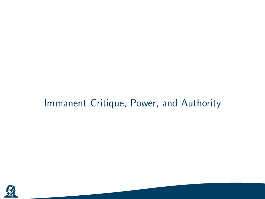 Immanent Critique, Power, and Authority