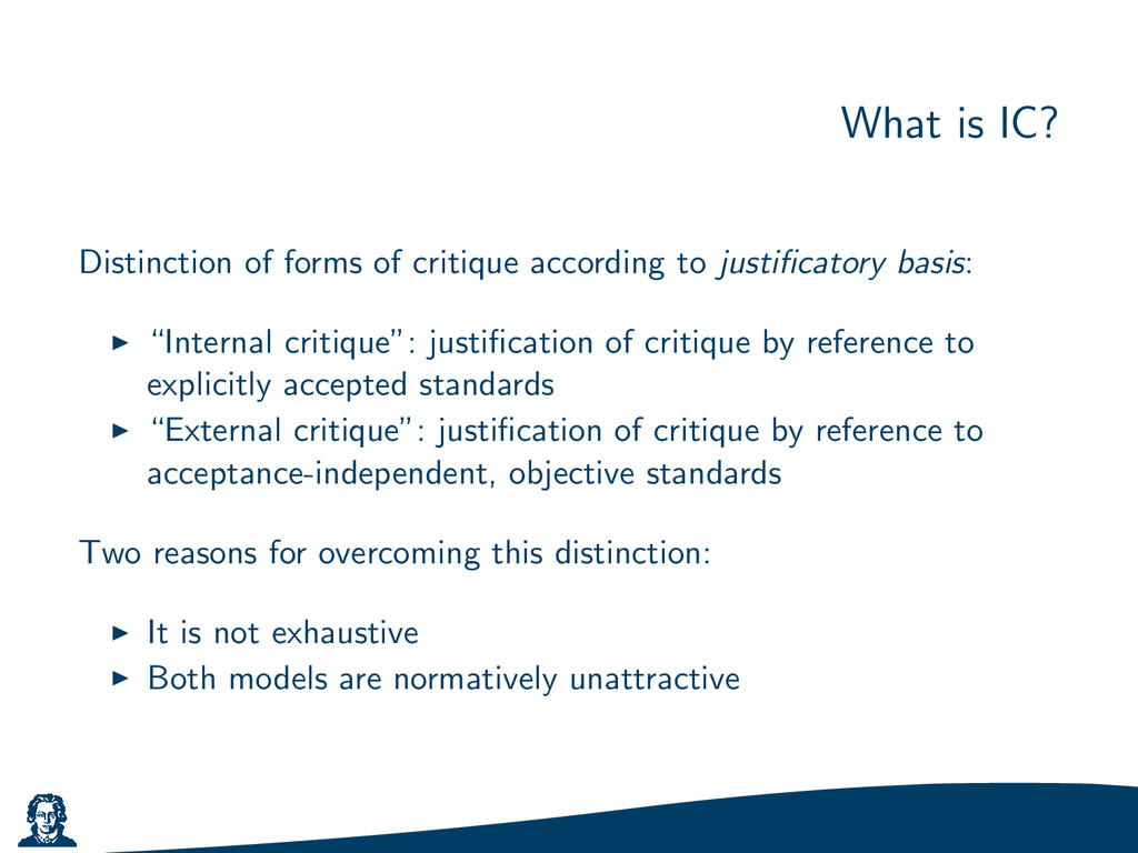 What is IC? Distinction of forms of critique ac...