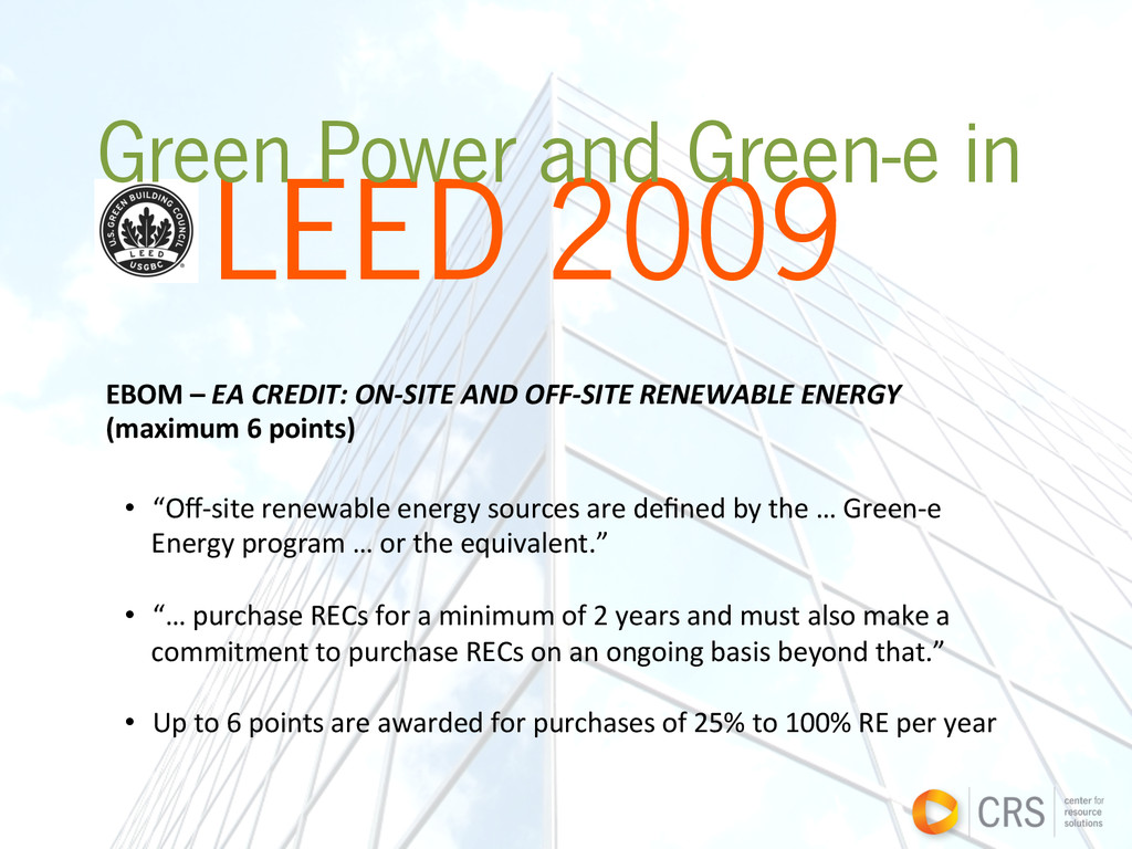 LEED 2009 Green Power and Green-e in EBOM –...