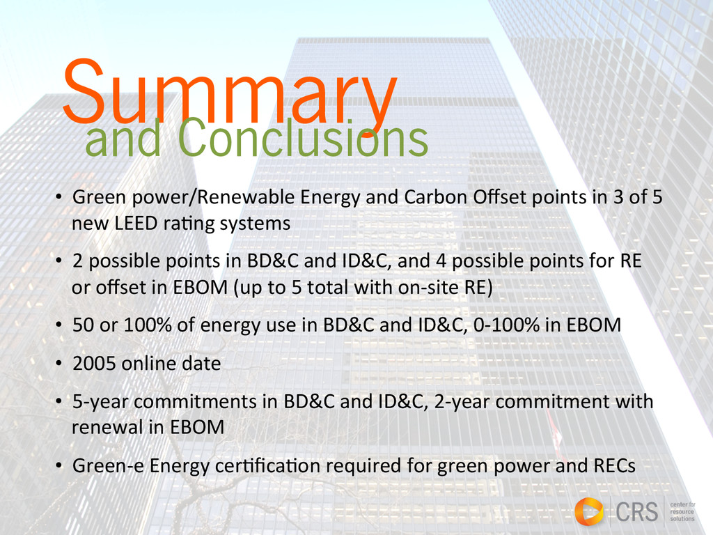 Summary and Conclusions • Green power/Renew...