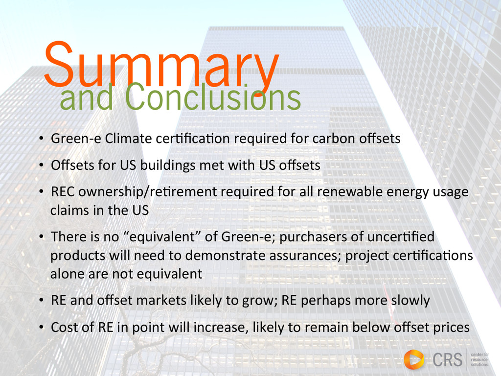 Summary and Conclusions • Green-‐e Climate...