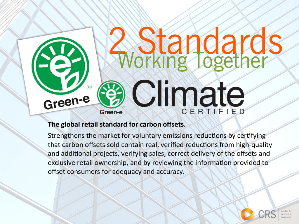 2 Standards Working Together The global r...