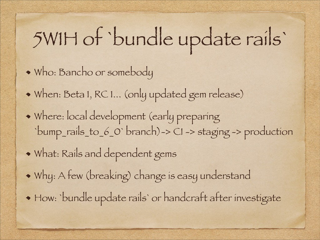 5W1H of `bundle update rails` Who: Bancho or so...