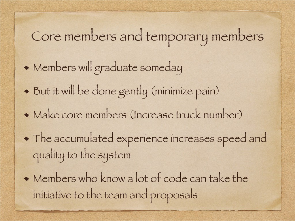 Core members and temporary members Members will...