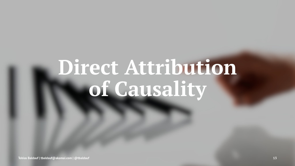 Direct Attribution of Causality Tobias Baldauf ...