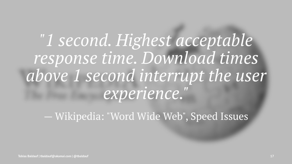 """1 second. Highest acceptable response time. Do..."