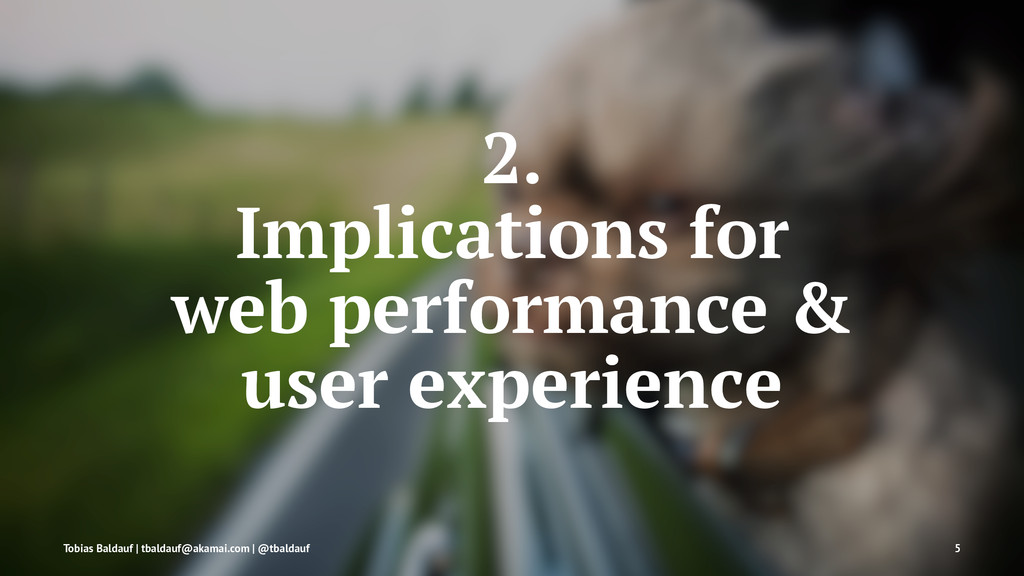 2. Implications for web performance & user expe...