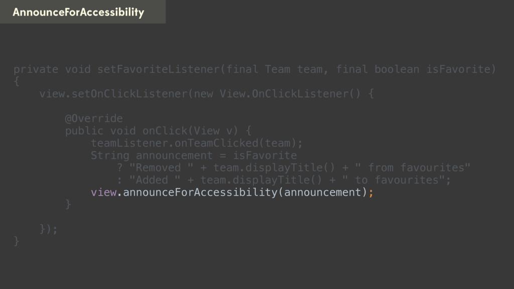 AnnounceForAccessibility private void setFavori...