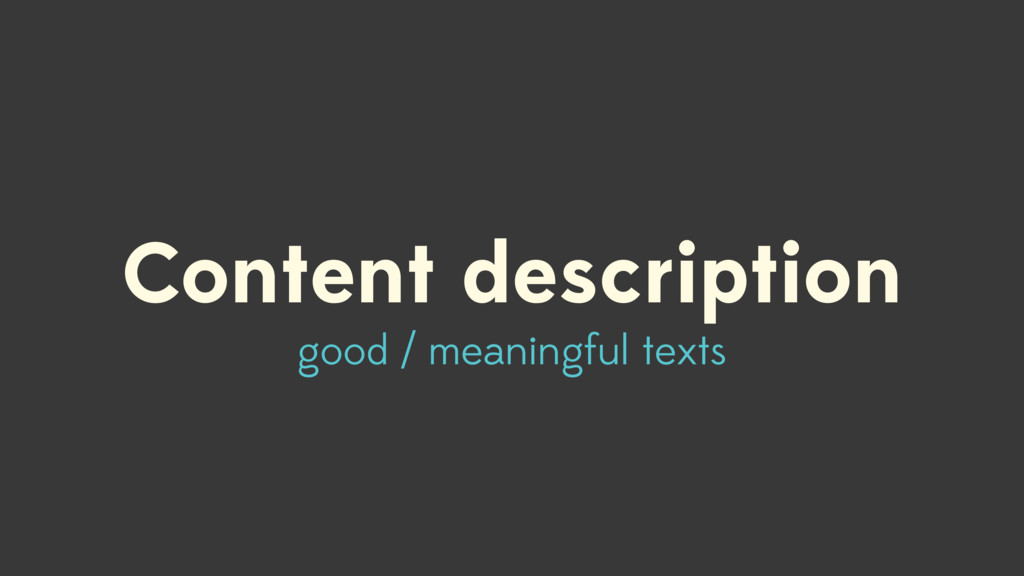 Content description good / meaningful texts