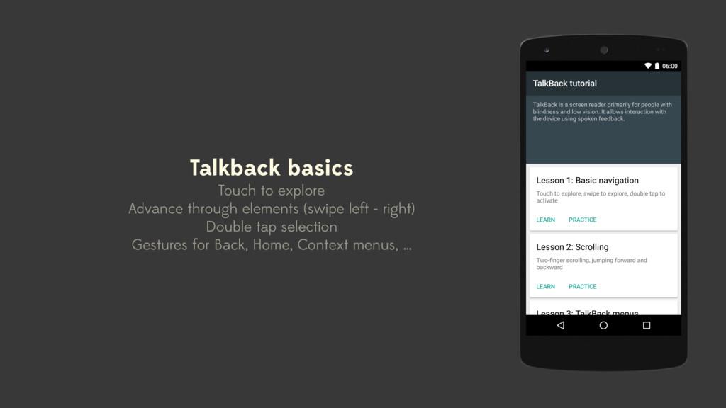 Talkback basics Touch to explore Advance throug...