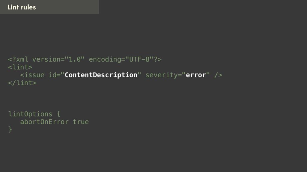 "Lint rules <?xml version=""1.0"" encoding=""UTF-8""..."