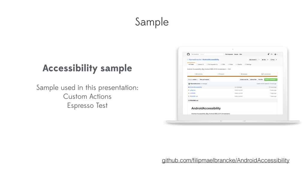 Sample github.com/filipmaelbrancke/AndroidAccess...