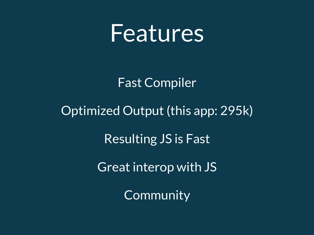 Features Fast Compiler Optimized Output (this a...