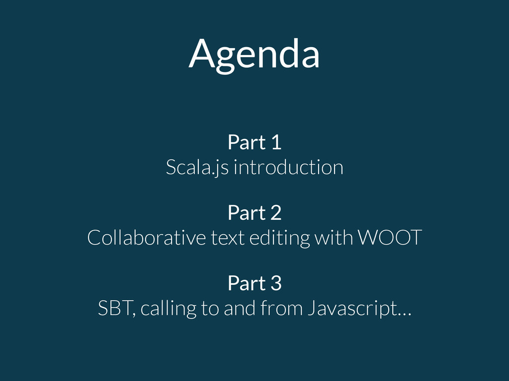 Agenda Part 1