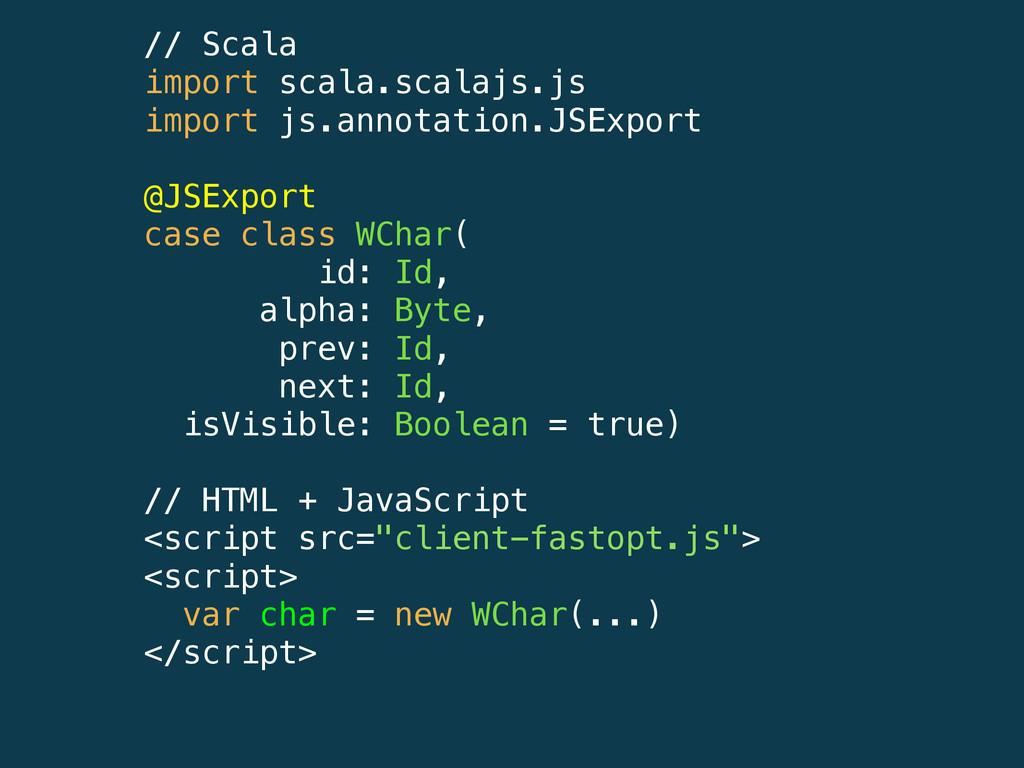 // Scala import scala.scalajs.js import js.anno...