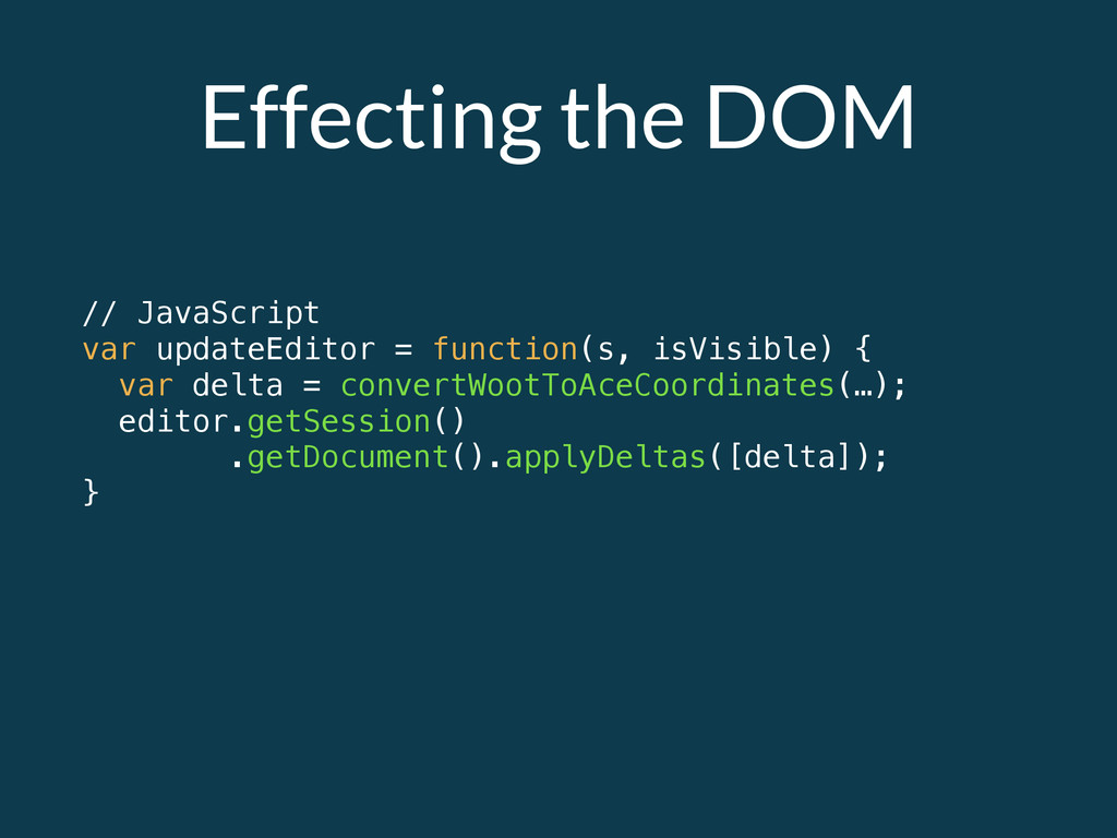 Effecting the DOM // JavaScript var updateEdito...