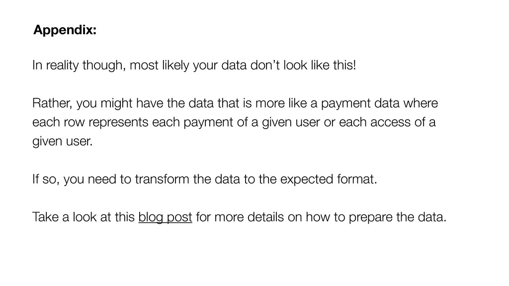 In reality though, most likely your data don't ...