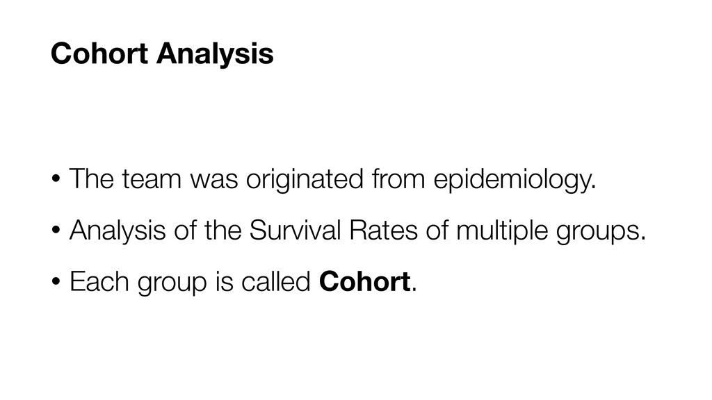 • The team was originated from epidemiology. • ...