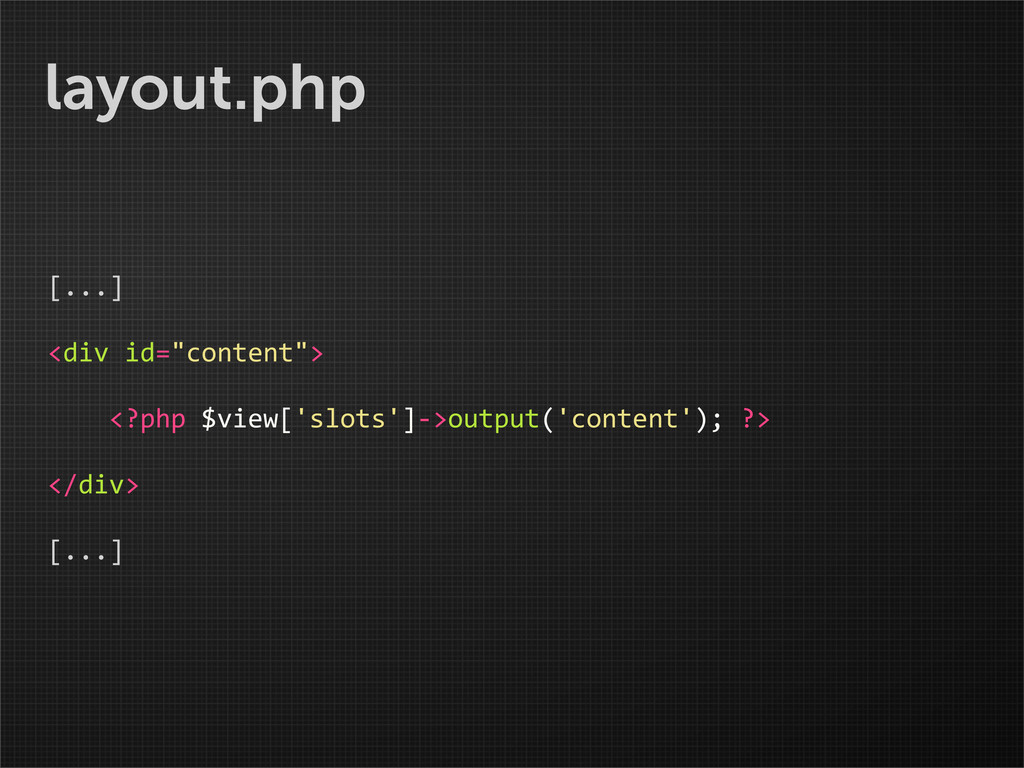 """layout.php [...] <div id=""""content"""">   ..."""