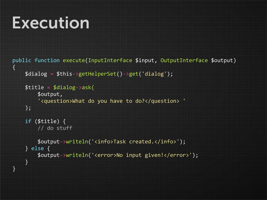 Execution public function execute(InputIn...