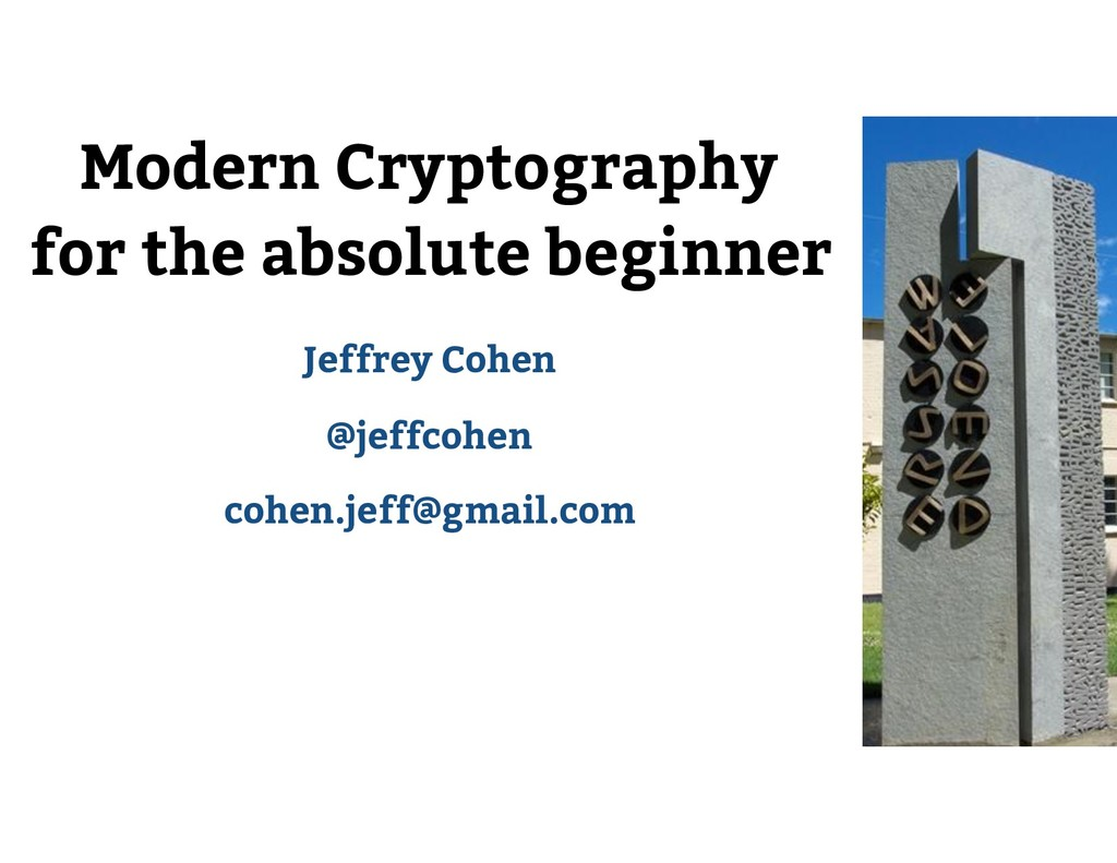 Modern Cryptography for the absolute beginner J...