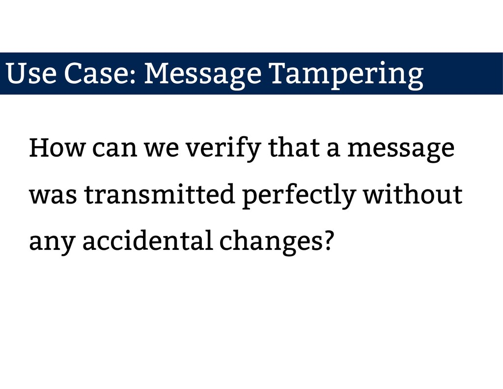 How can we verify that a message was transmitte...
