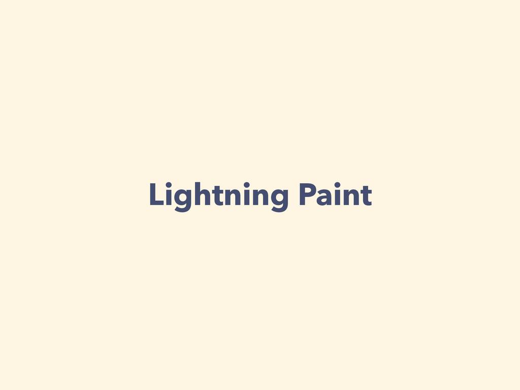 Lightning Paint