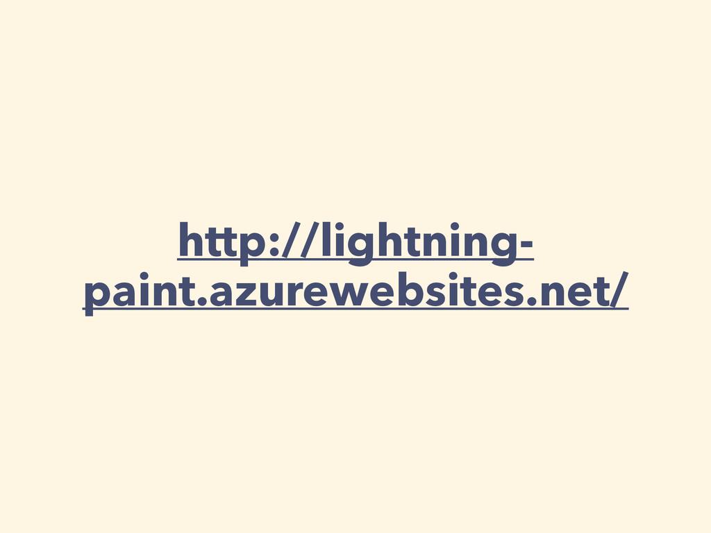 http://lightning- paint.azurewebsites.net/