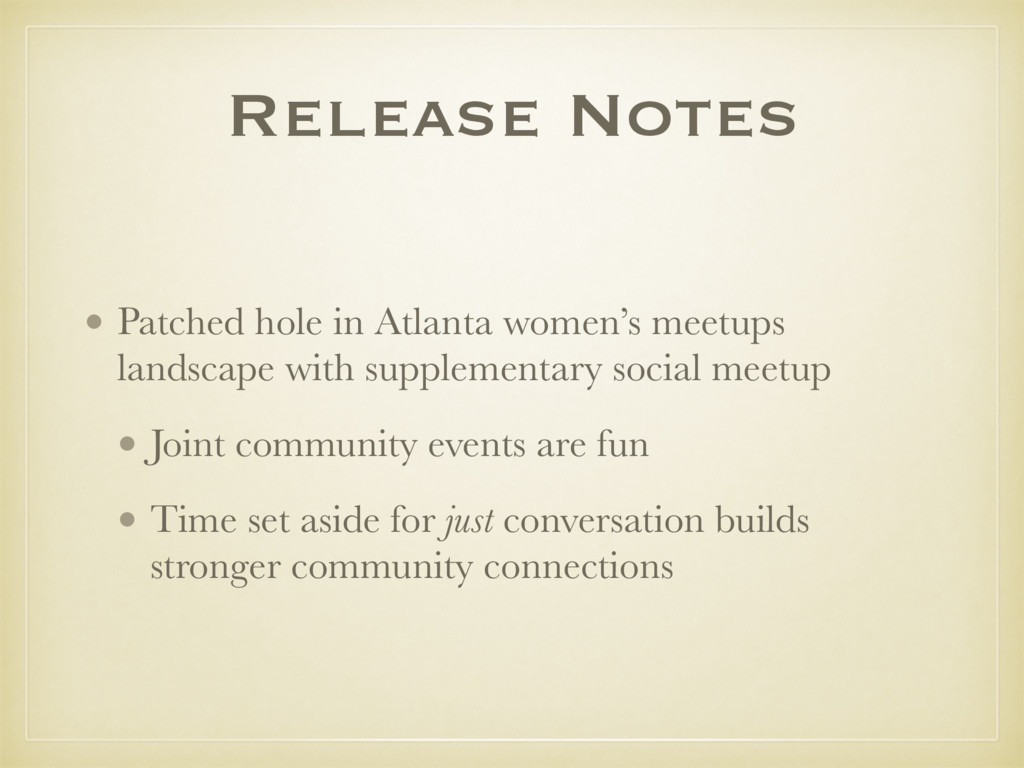 Release Notes • Patched hole in Atlanta women's...