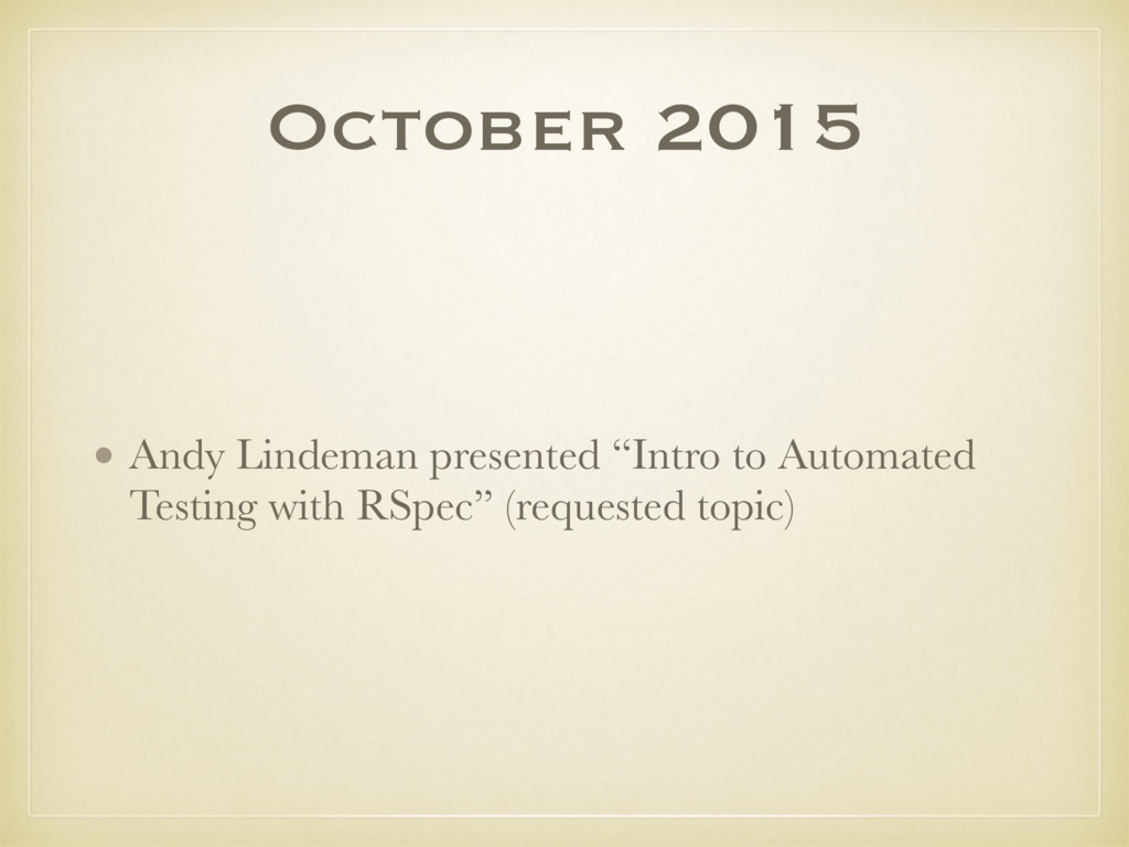 """October 2015 • Andy Lindeman presented """"Intro t..."""