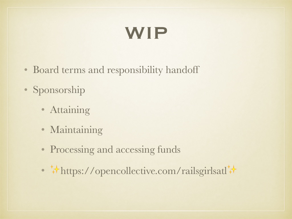 WIP • Board terms and responsibility handoff • ...