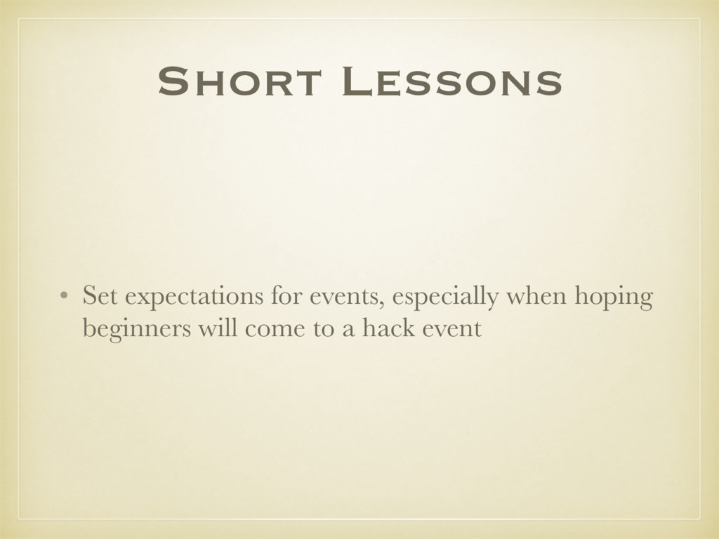 Short Lessons • Set expectations for events, es...