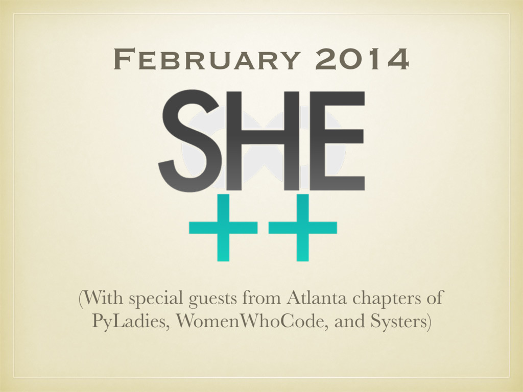 February 2014 (With special guests from Atlanta...