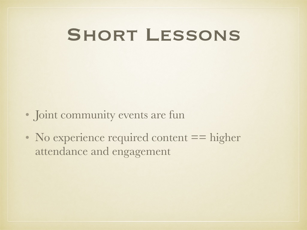 Short Lessons • Joint community events are fun ...