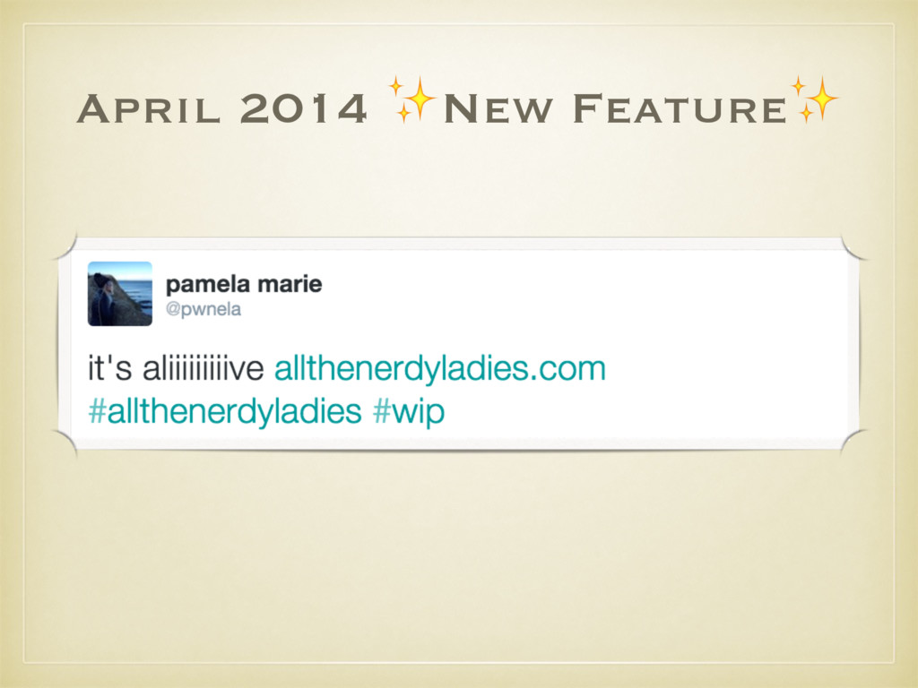 April 2014 ✨New Feature✨