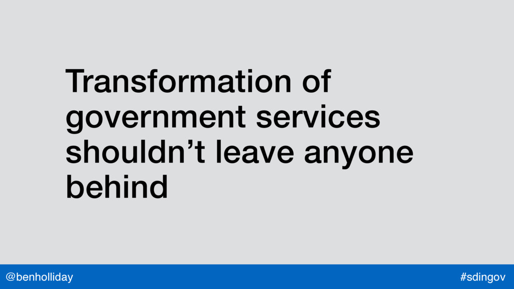 @benholliday #sdingov Transformation of governm...