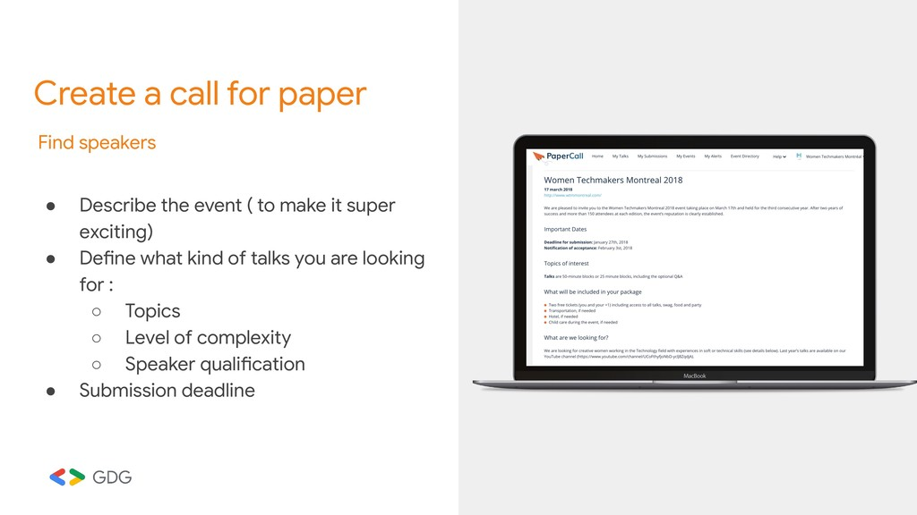 Create a call for paper Find speakers ● Describ...