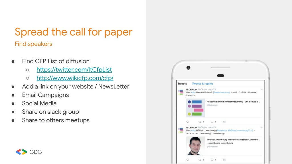 Spread the call for paper Find speakers ● Find ...