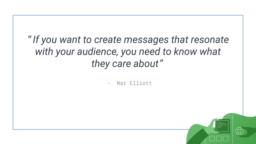 """If you want to create messages that resonate w..."