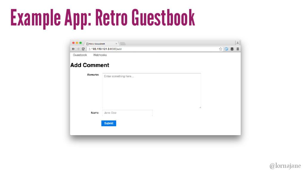 Example App: Retro Guestbook @lornajane