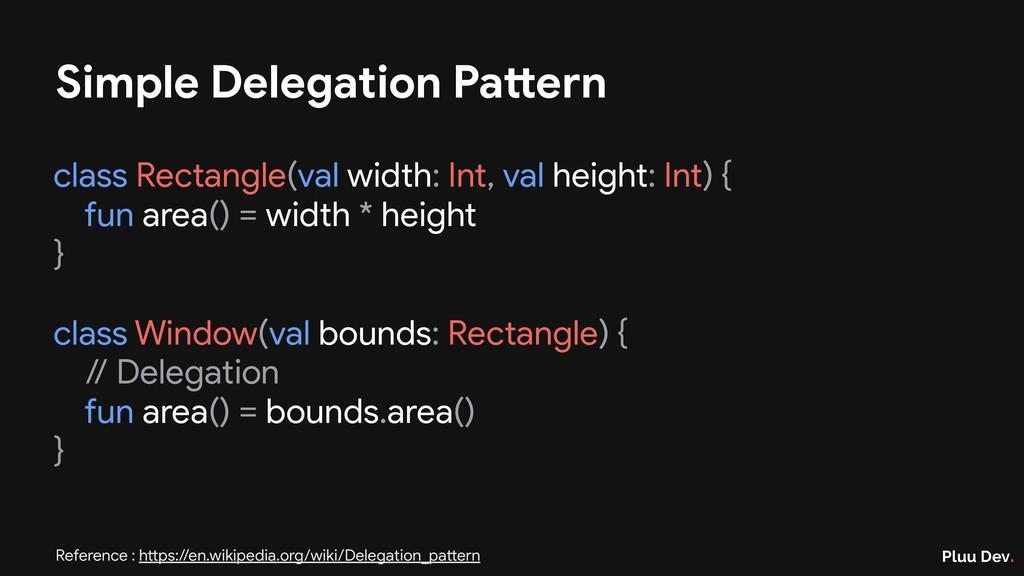 Pluu Dev. Simple Delegation Pattern class Recta...