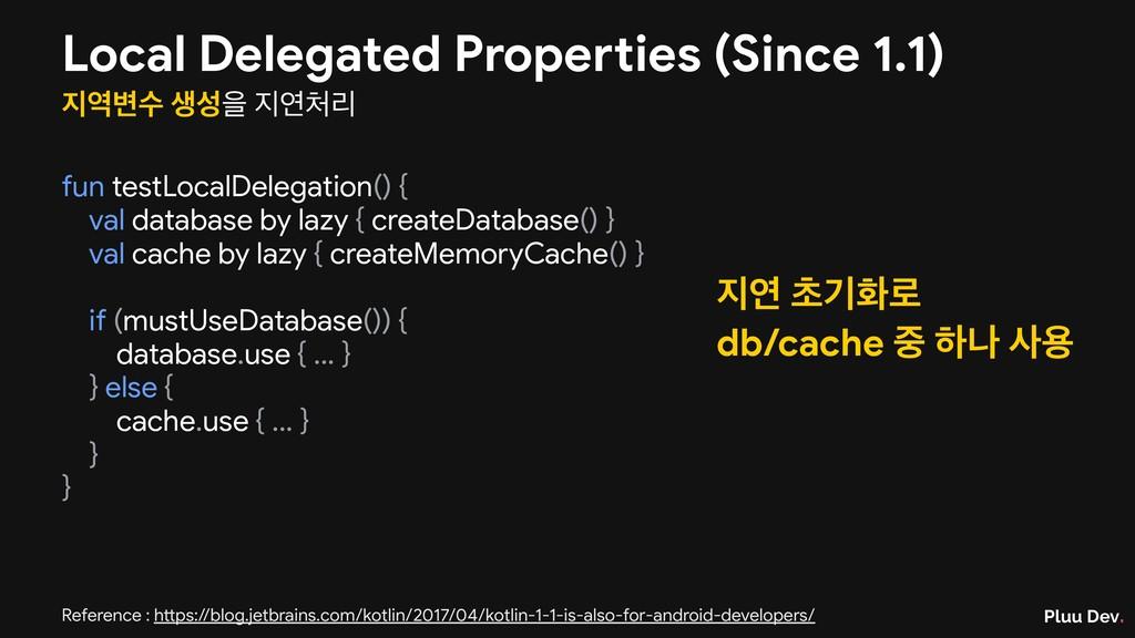 Pluu Dev. Local Delegated Properties (Since 1.1...