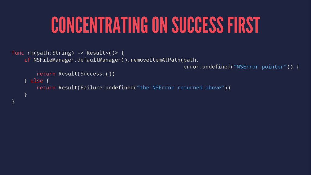 CONCENTRATING ON SUCCESS FIRST func rm(path:Str...