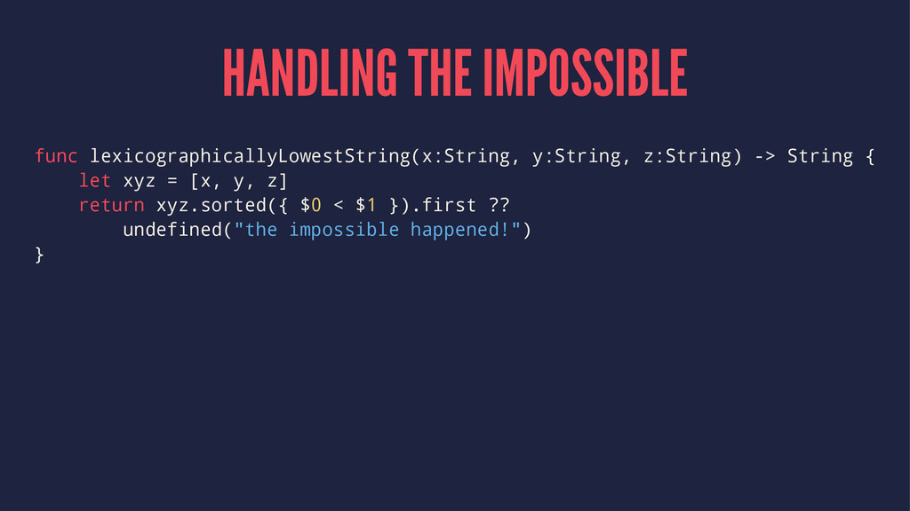 HANDLING THE IMPOSSIBLE func lexicographicallyL...