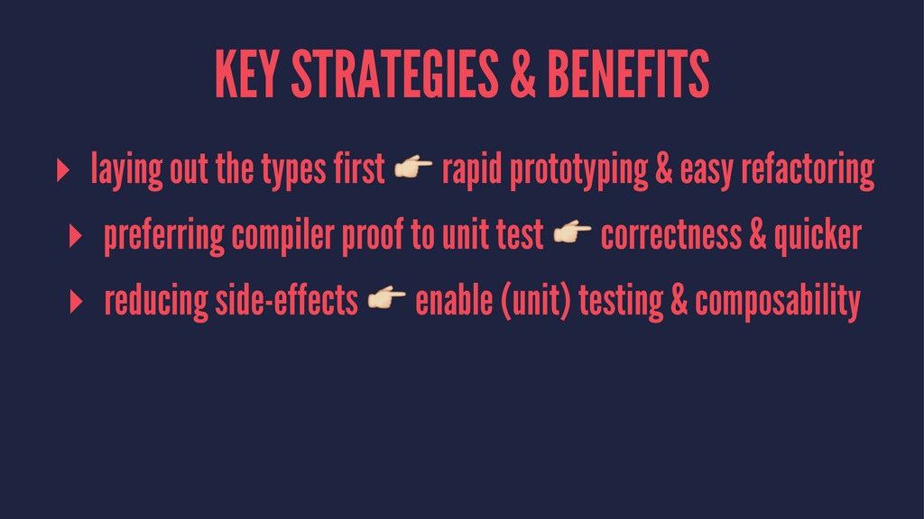 KEY STRATEGIES & BENEFITS ▸ laying out the type...