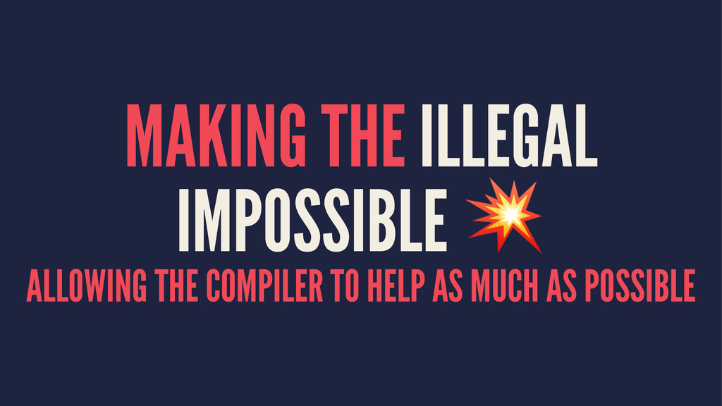 MAKING THE ILLEGAL IMPOSSIBLE ! ALLOWING THE CO...