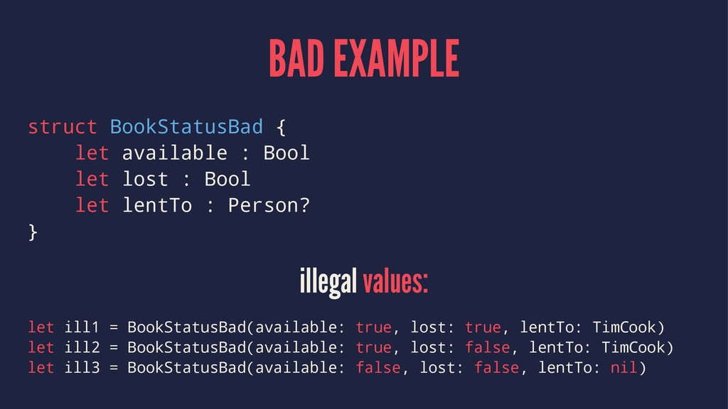 BAD EXAMPLE struct BookStatusBad { let availabl...