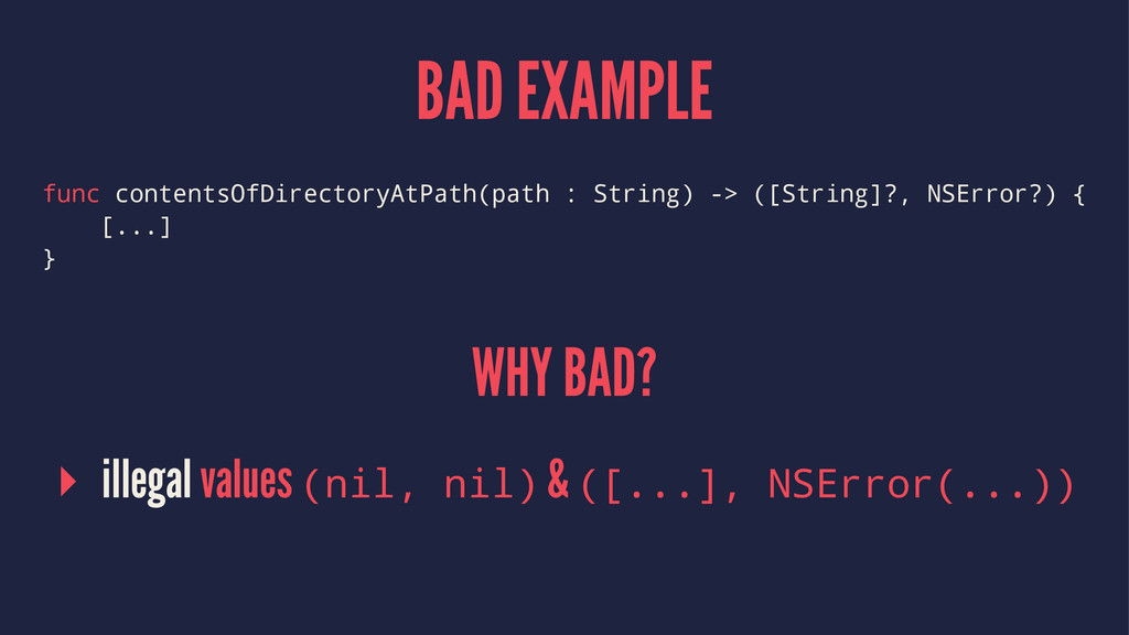 BAD EXAMPLE func contentsOfDirectoryAtPath(path...